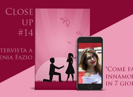 Close-Up #14: Come farlo innamorare in 7 giorni di Ylenia Fazio
