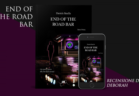 End of the road bar di Daniele Batella | Recensione di Deborah