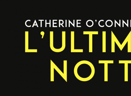 Let's talk about: L'ultima notte di Catherine O'Connell