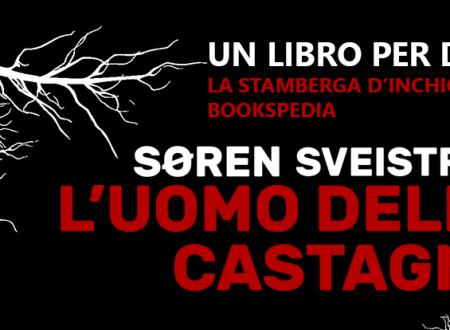 Un libro per due: L'uomo delle castagne di Søren Sveistrup (Rizzoli)