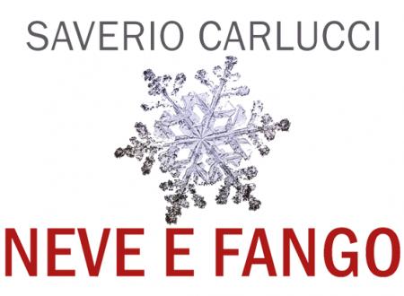 #proiettilidicarta:Neve e fango di Saverio Carlucci (Leone Editore)