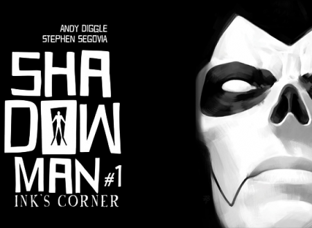 INK'S CORNER: Shadowman. Paura del buio #1 (Star Comics)