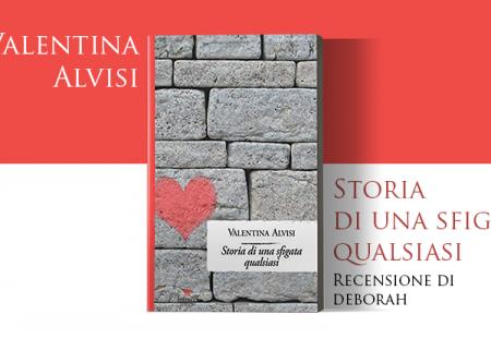 Storia di una sfigata qualsiasi di Valentina Alvisi | Recensione di Deborah
