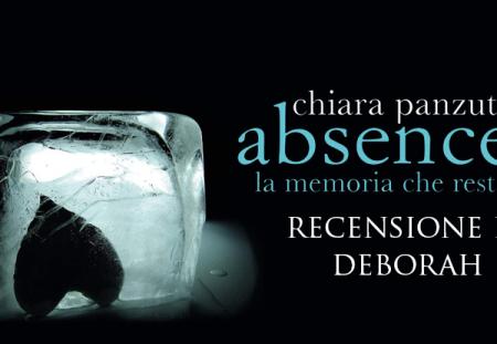 Absence – La memoria che resta di Chiara Panzuti | Recensione di Deborah