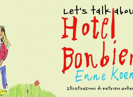 Let's talk about: Hotel Bonbien di Enne Koens (Camelozampa)