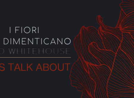 Let's talk about: I fiori non dimenticano di David Whitehouse