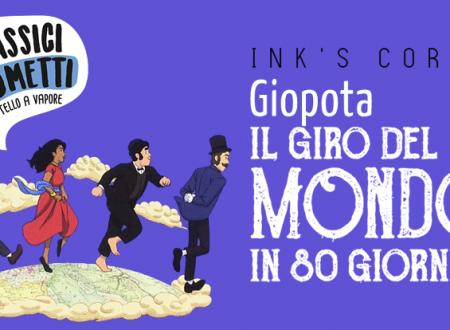 INK'S CORNER: Il giro del mondo in 80 giorni di Giopota