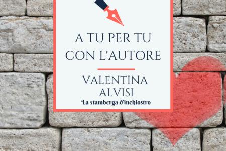 A tu per tu con Valentina Alvisi