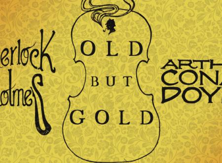 Old But Gold: Sherlock Holmes di Arthur Conan Doyle (Oscar draghi)