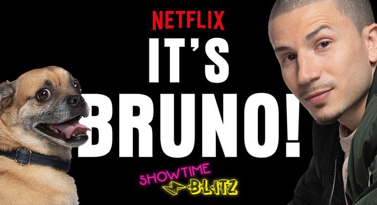 Showtime blitz: It's Bruno! – La nuova spassosissima serie Netflix