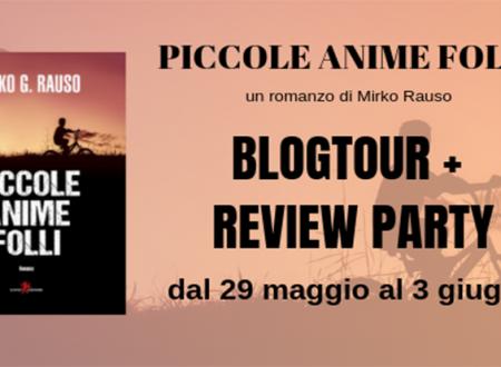 BLOG TOUR: Piccole anime folli di Mirko Rauso – Bullismo e violenza