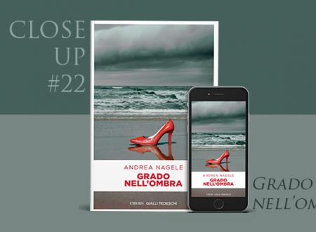 Close-Up #21: Grado nell'ombra di Andrea Nagele (Emons Edizioni)