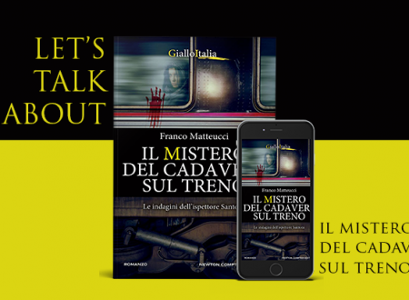 #proiettilidicarta: Il mistero del cadavere sul treno di Franco Matteucci