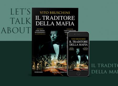 #proiettilidicarta: Il traditore della mafia di Vito Bruschini