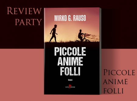 Review Party: Piccole anime folli di Mirko Rauso (Leone Editore)
