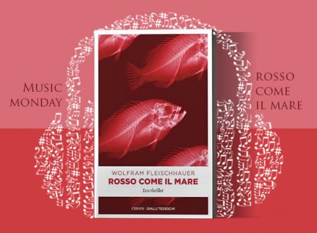 Music Monday #16: Rosso come il mare di Wolfram Fleischhauer