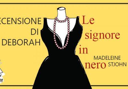 Le signore in nero di Madeleine St John | Recensione di Deborah