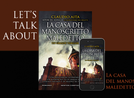 Let's talk about: La casa del manoscritto maledetto di Claudio Aita