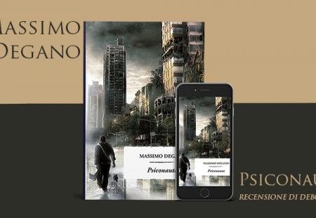 Psiconauta di Massimo Degano | Recensione di Deborah