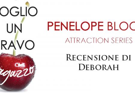 Voglio un bravo ragazzo di Penelope Bloom | Recensione di Deborah