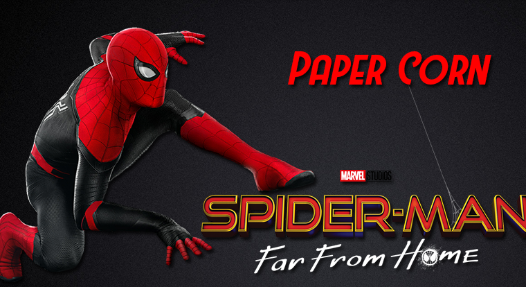 Paper Corn: Spider-Man. Far From Home di Jon Watts (2019)