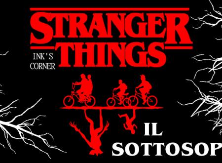 INK'S CORNER: Stranger Things. Il sottosopra (Magazzini Salani)