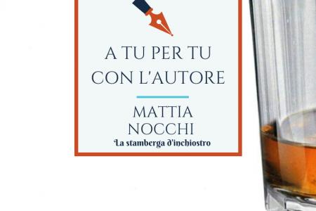 A tu per tu con Mattia Nocchi
