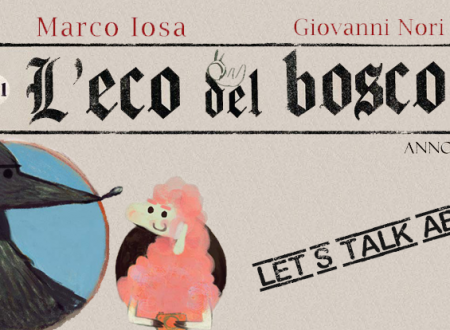 Let's talk about: L'Eco del bosco di Marco Iosa e Giovanni Nori