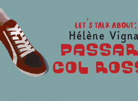 Let's talk about: Passare col rosso di Hélène Vignal (Camelozampa)