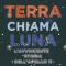 Recensione: Terra chiama Luna di Lara Albanese – Editoriale Scienza