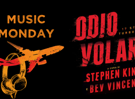 Music Monday #27: Odio volare di Stephen King e Bev Vincent
