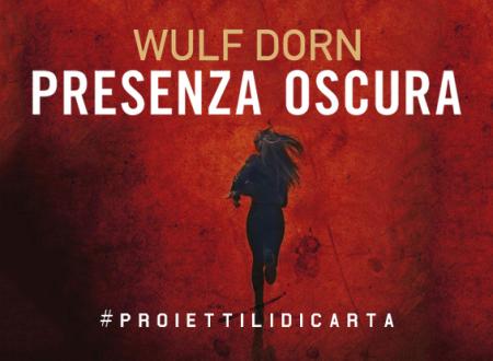 #proiettilidicarta: Presenza oscura di Wulf Dorn (Corbaccio)