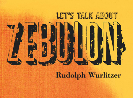 Let's talk about: Zebulon di Rudolph Wurlitzer (Playground)
