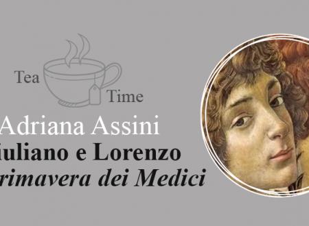 Tea Time: Giuliano e Lorenzo di Adriana Assini (Scrittura & Scritture)