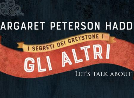 Let's talk about: Gli altri di Margaret Peterson Haddix (HarperCollins)