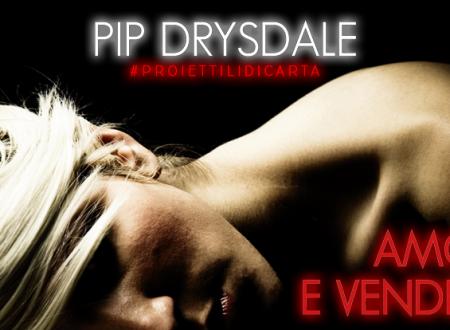 #proiettilidicarta: Amore e vendetta di Pip Drysdale (Leone Editore)