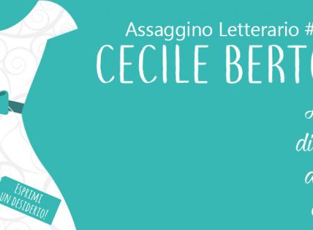 Assaggino Letterario #8: Niente di serio, almeno credo di Cecile Bertod