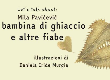 Macchioline: La bambina di ghiaccio e altre fiabe di Mila Pavićević