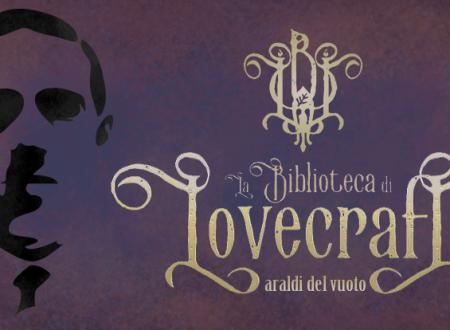 Araldi del vuoto: La Biblioteca di Lovecraft (Edizioni Arcoiris)