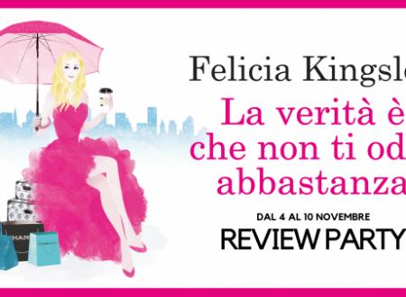 Review Party: La verità è che non ti odio abbastanza di Felicia Kingsley