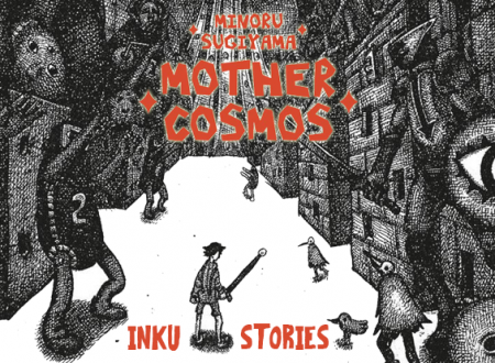 Inku Stories #48: Mother Cosmos di Minoru Sugiyama (Star Comics)