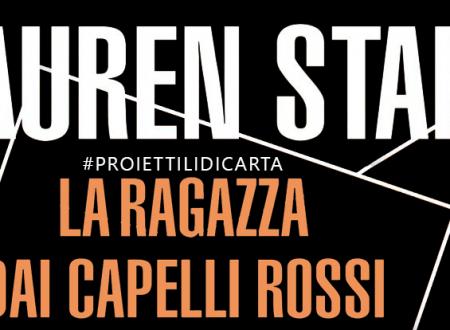 #proiettilidicarta: La ragazza dai capelli rossi di Lauren Stahl