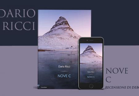 Nove C di Dario Ricci | Recensione di Deborah
