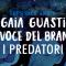 Let's talk about: La voce del branco. I predatori di Gaia Guasti
