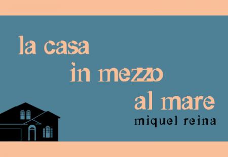 La casa in mezzo al mare di Miquel Reina | Recensione di Deborah