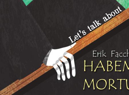 Let's talk about: Habemus Mortuus di Erik Facchetti (BookRoad)