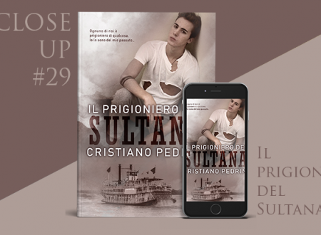 Close-Up #29: Il prigioniero del Sultana di Cristiano Pedrini