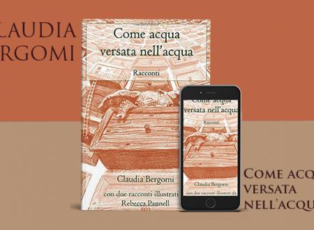 Come acqua versata nell'acqua di Claudia Bergomi | Recensione di Deborah