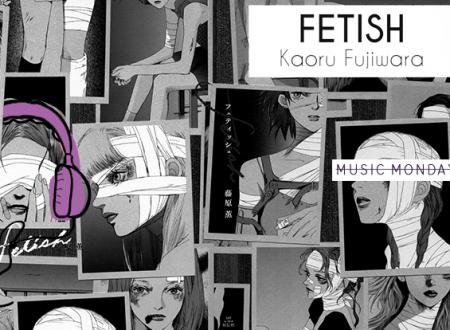 Music Monday: Fetish di Kaoru Fujiwara (Star Comics)