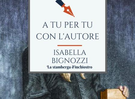 A tu per tu con Isabella Bignozzi